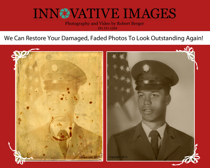 Photo Restoration for faded,damaged photos serving Houston, Katy, Fort bend, Texas, Innovative Images Photography by Robert Berger